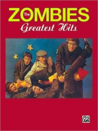 The Zombies -- Greatest Hits: Piano/Vocal/Chords
