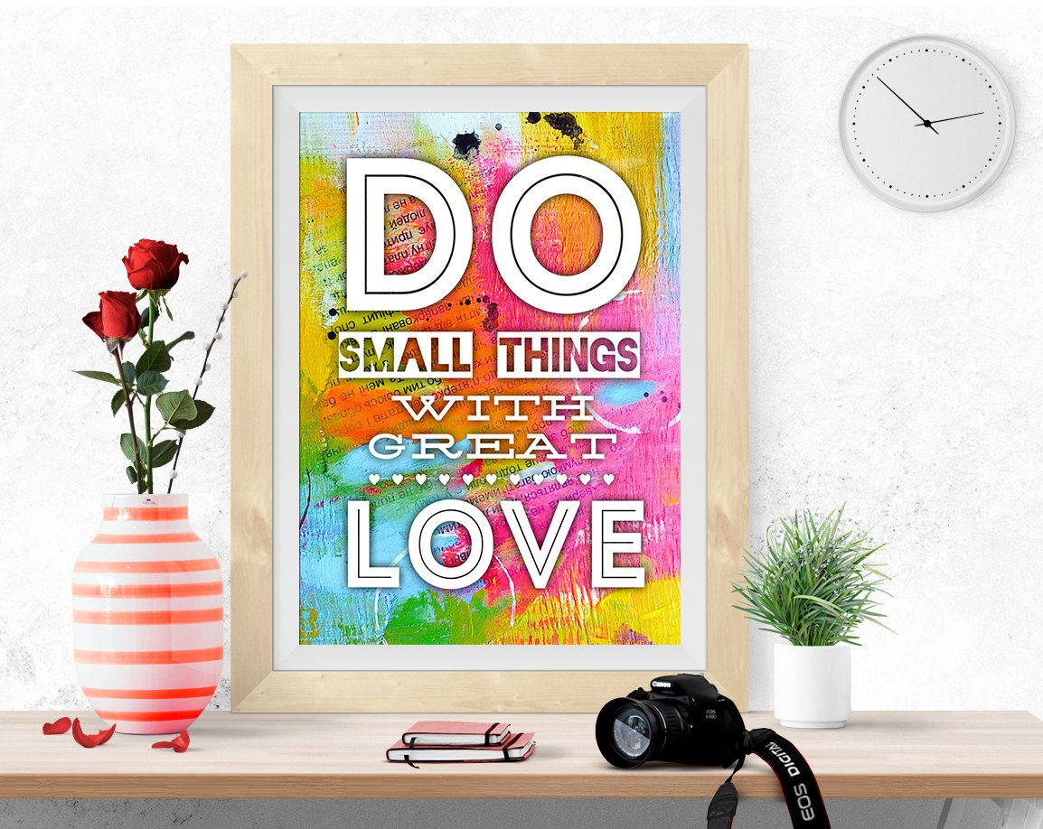 Do small things with great Love, Inspirational quote, Motivational print, digital print, poster printable, colorful wall art, success quote by InArtPrints on Etsy