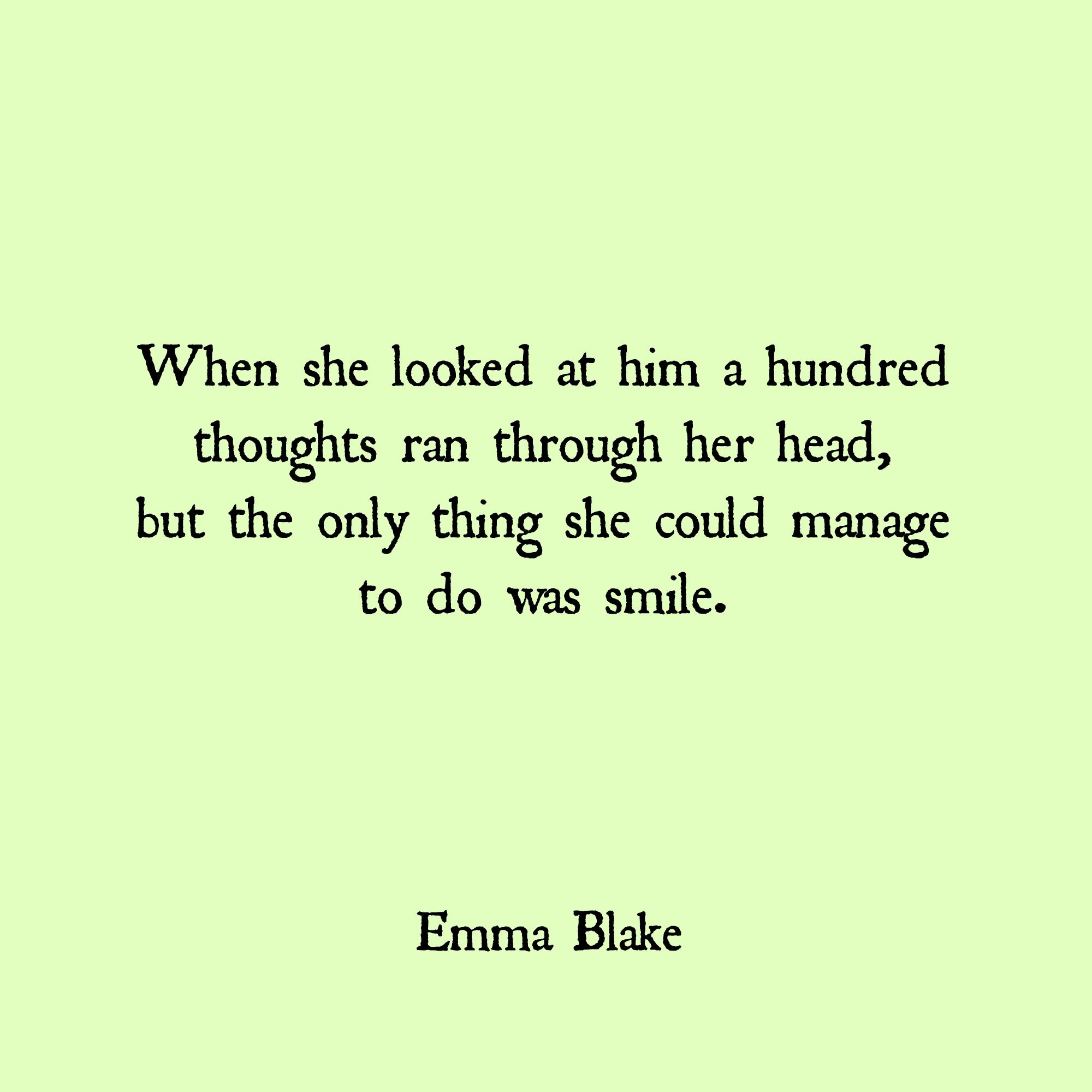 Emma Blake quote love falling in love smile quote heart mind | My