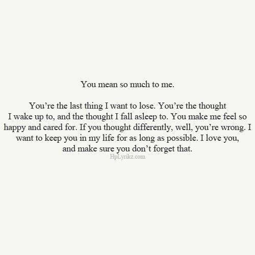 You Mean So Much To Me Relationships Love Quotes Quotes Lyrics