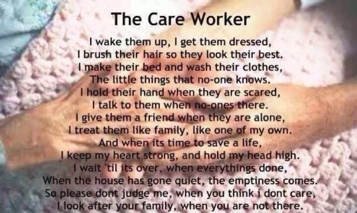 THE CARE WORKER Care worker, Aide quotes