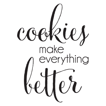 Download Cookies make everything better.   Cookie quotes, Baking ...