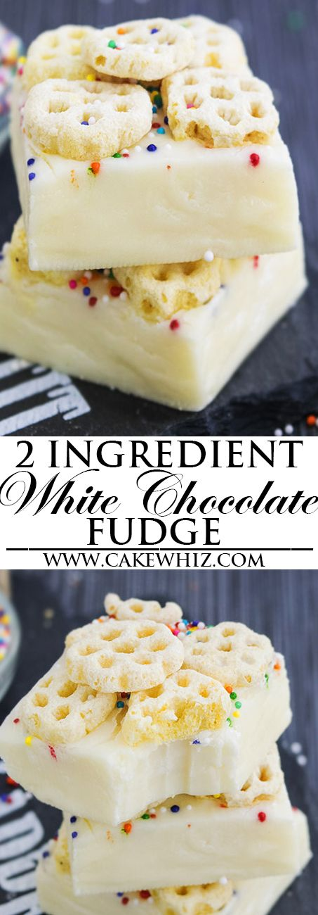 This Easy No Bake 2 Ingredient White Chocolate Fudge Recipe Requires Only Condensed Milk And White Ch Fudge Recipes Dessert Ingredients White Chocolate Fudge