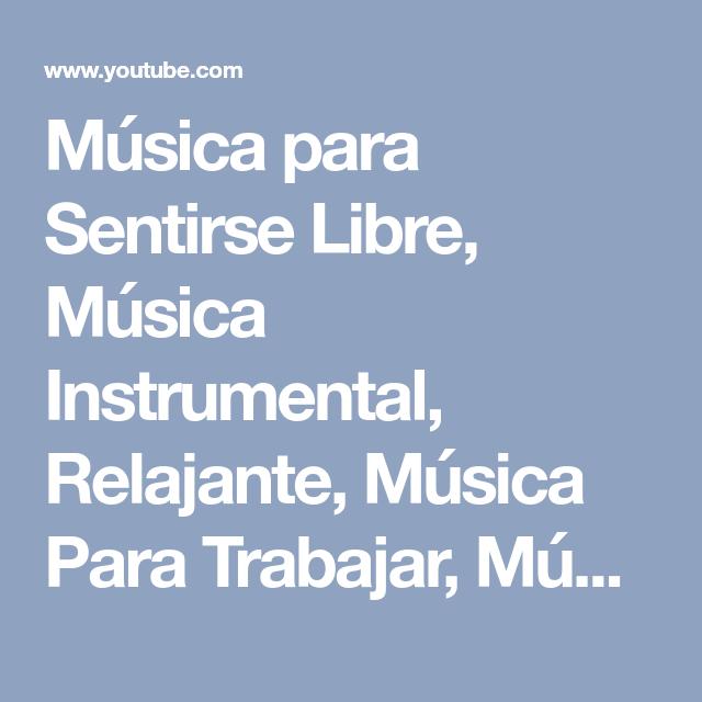 you tube musica para trabajar