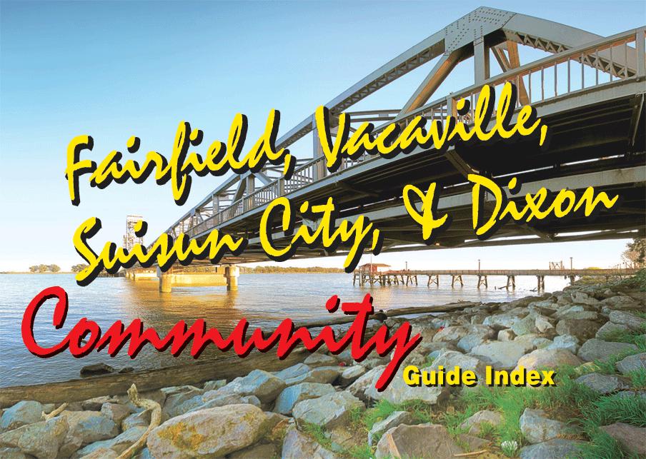 Fairfield Vacaville Suisun City Dixon Community Guide Suisun City Community Family Time