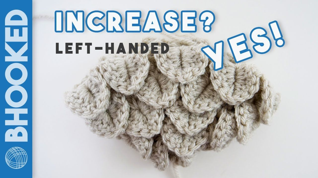 LeftHanded Basics of Crocodile Stitch Increases in the