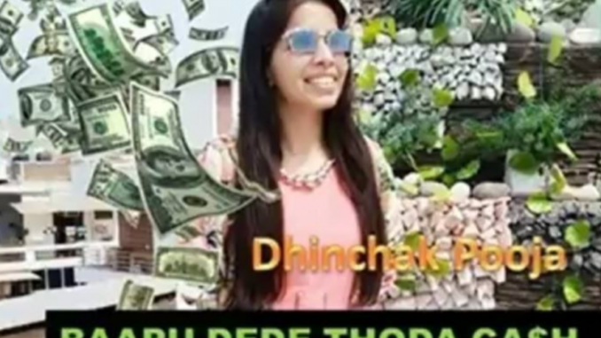 Dhinchak Pooja is BACK just released a new song 'Baapu