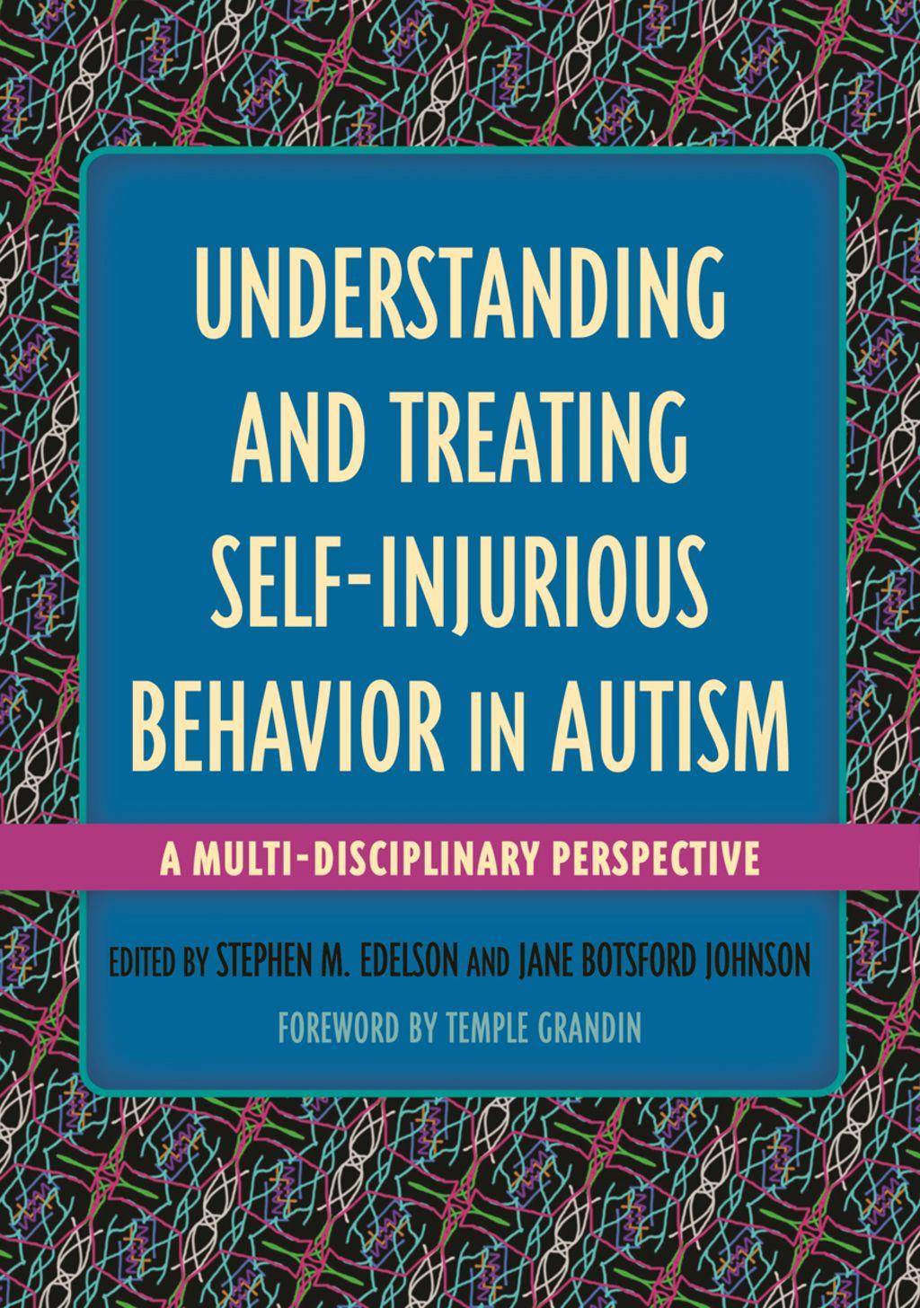 Understanding And Treating Self Injurious Behavior In