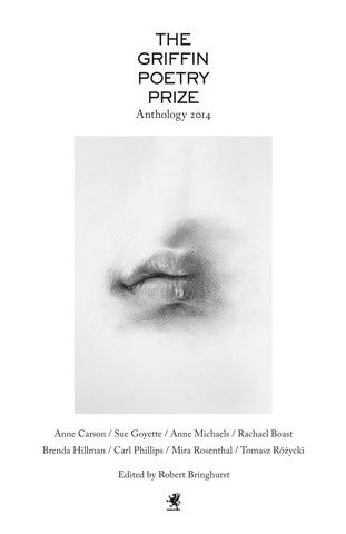 The Griffin Poetry Prize 2014 Anthology Anansi Poetry Pinterest