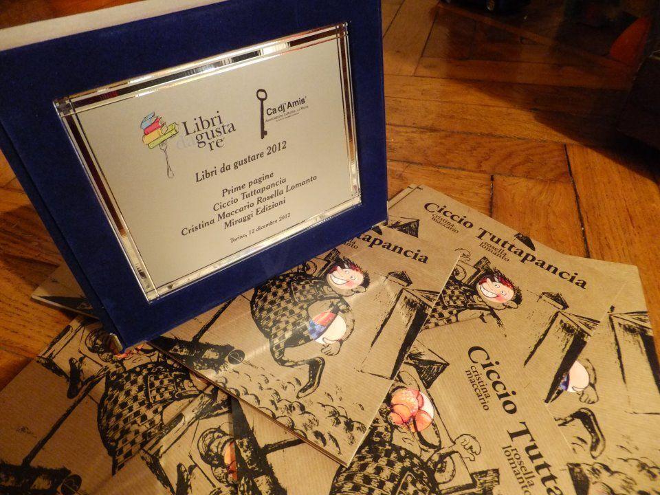 """La targa e il vincitore: Ciccio Tuttapancia giudicato """"libro da gustare"""" 2012. Si premia la genuinità!"""