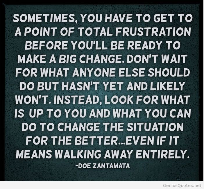 Quotes About Life Changes For The Better: Picture Quotes About Life Change