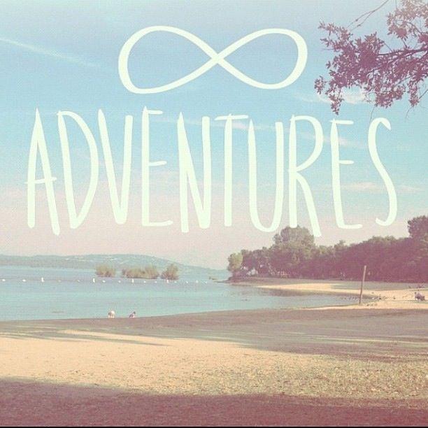 Adventures Quote Infinity Symbol Adventure Infinity
