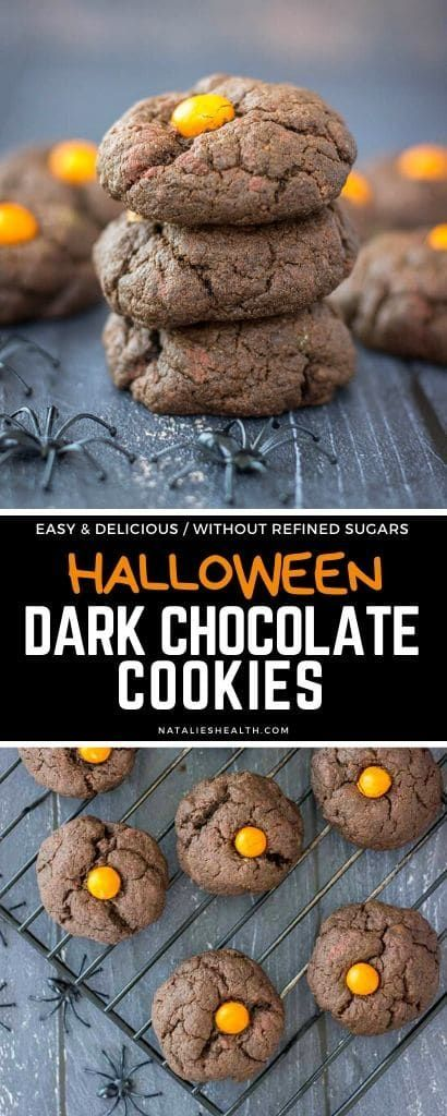 Halloween Dark Chocolate Cookies  Natalies Health These Dark Chocolate Cookies are the perfect Halloween party treat Soft loaded with chocolate flavor and candy surprise...