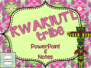 kwakiutl american indians of the northwest powerpoint and notes