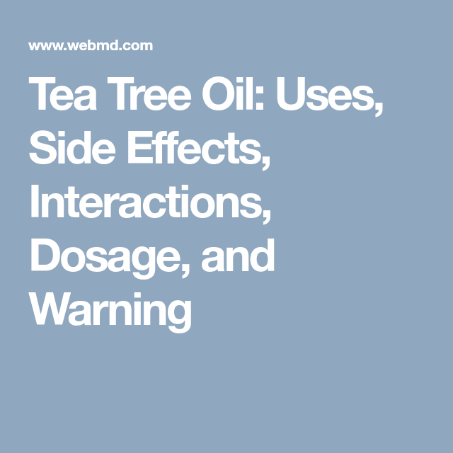 Tea Tree Oil Uses Side Effects Interactions Dosage And Warning Serrapeptase The Balm Slippery Elm