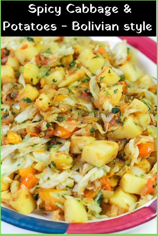 Spicy Cabbage and Potatoes - Bolivian Style