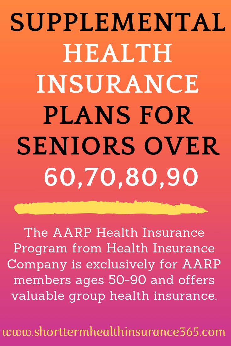 Supplemental Health Insurance Plans For Seniors Over 60 70 80 90 Supplemental Health Insurance Health Insurance Plans Health Care Insurance