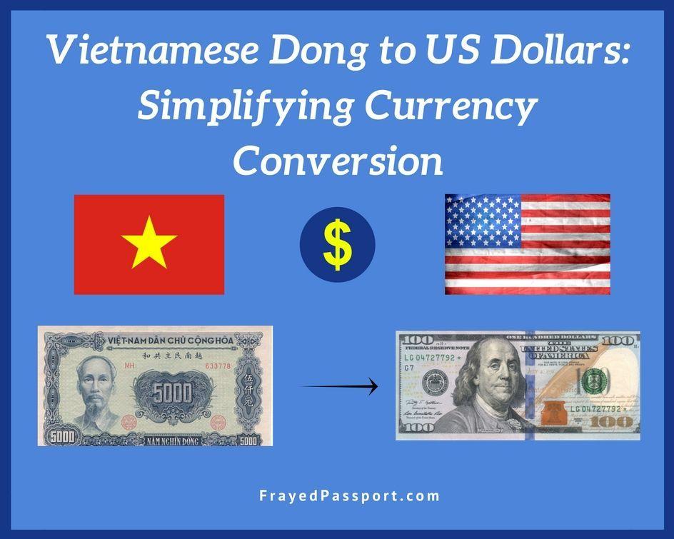 Vietnamese Dong To Us Dollars