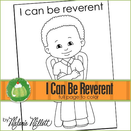 I Can Be Reverent Printable Coloring Page Coloring Pages Lds