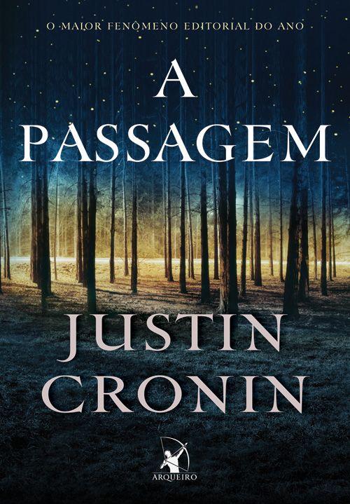 A Passagem Justin Cronin Com Imagens Livros De Terror