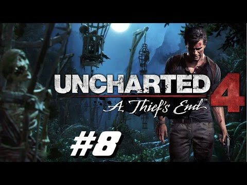 Uncharted 4 Chapitre 6 Playstation 4 2016 - YouTube