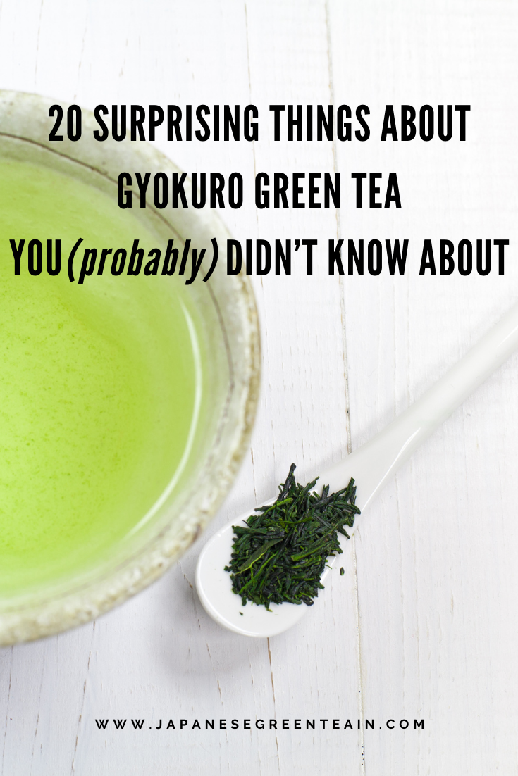 Photo of 20 SURPRISING THINGS ABOUT GYOKURO GREEN TEA YOU DIDN'T KNOW ABOUT