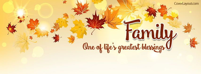 Family One Of Lifes Greatest Blessings Facebook Cover Coverlayout