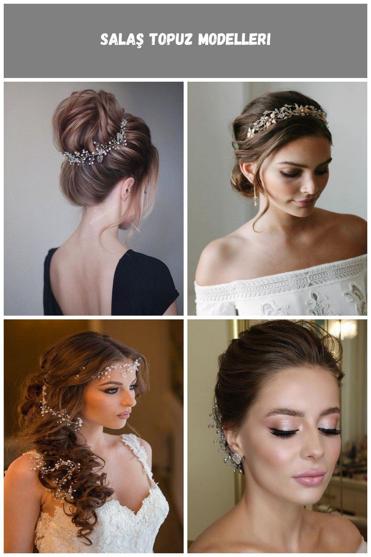 Dugun Icin Sac Modelleri 2019 Wedding Hairstyles Bride Salas Topuz