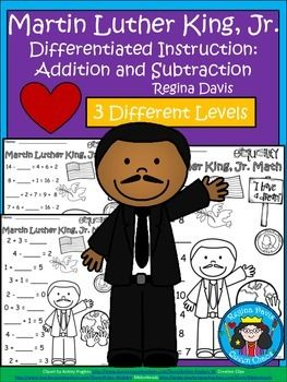 $ - Martin Luther King, Jr. Differentiated Addition and Subtraction Practice....3 Different Levels.  Enjoy! Regina Davis aka Queen Chaos at Fairy Tales And Fiction By 2.