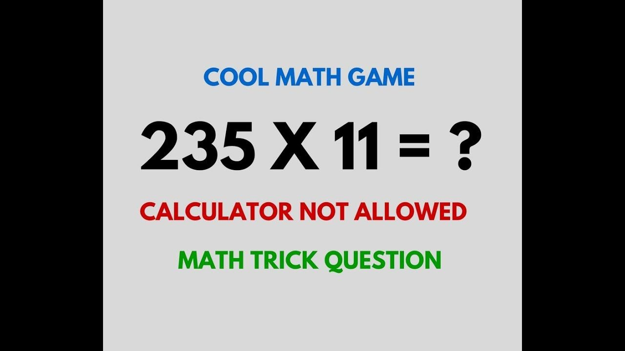 multiply 235 x 11 without calculator | cool math games | math trick