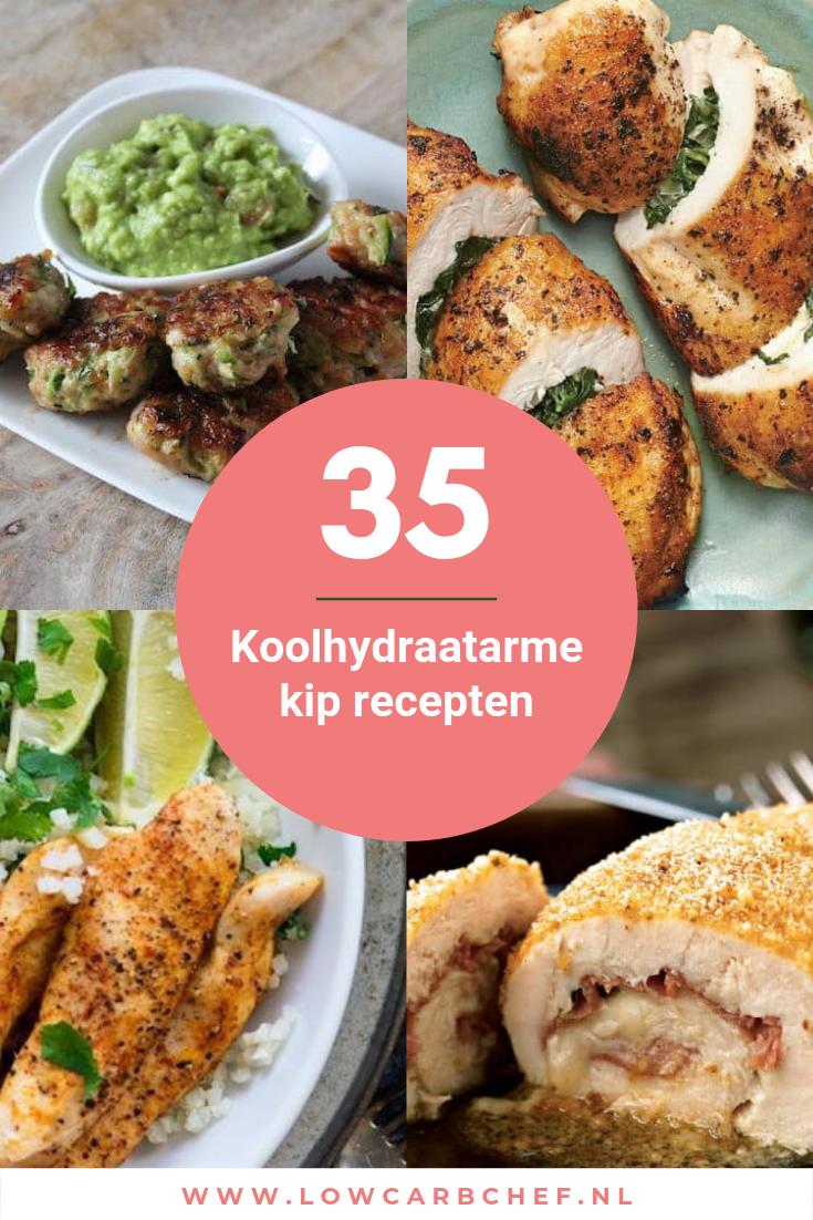 35 Koolhydraatarme Kip Recepten