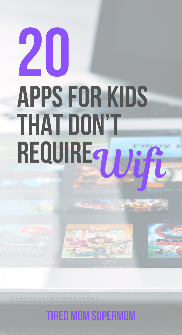 20 Apps That Don't Require Wifi For Kids Business for