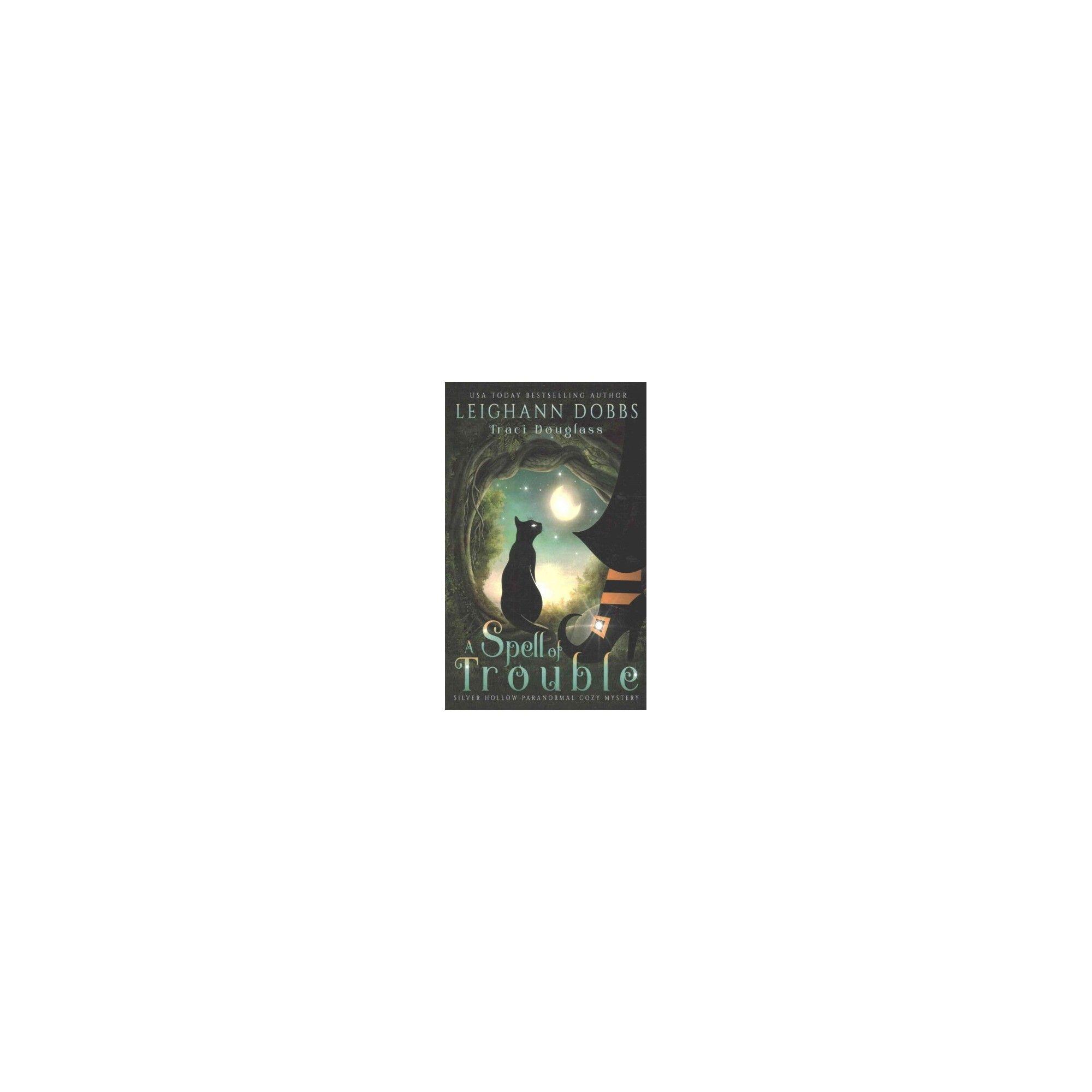 Spell of Trouble (Paperback) (Leighann Dobbs)