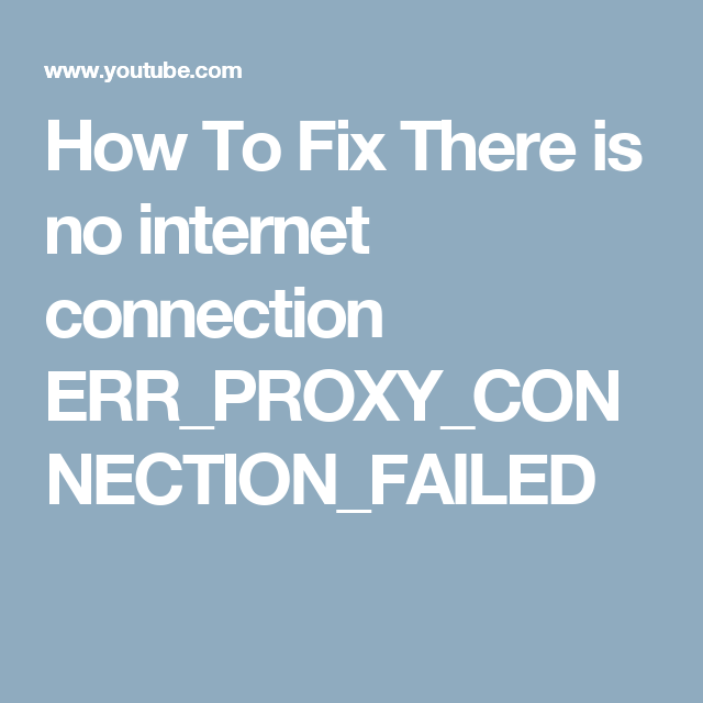 err_proxy_connection_failed android