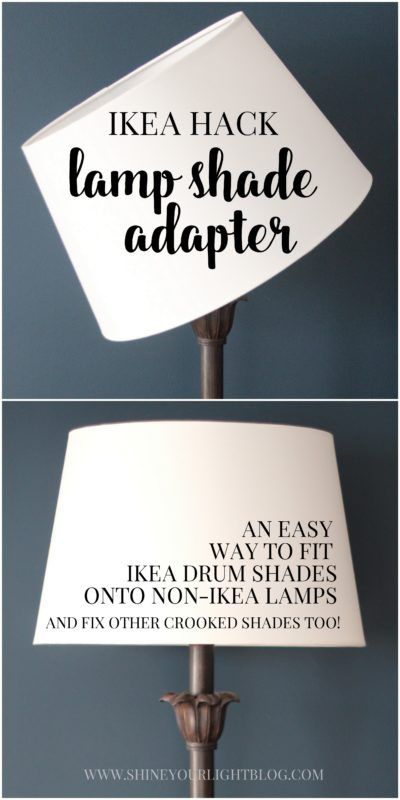 How to fit ikea shades onto non ikea lamps and fix other crooked shades aloadofball Image collections