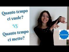 Volerci vs metterci (Quanto tempo ci vuole? Quanto tempo ci mette?) - Italian lesson - YouTube