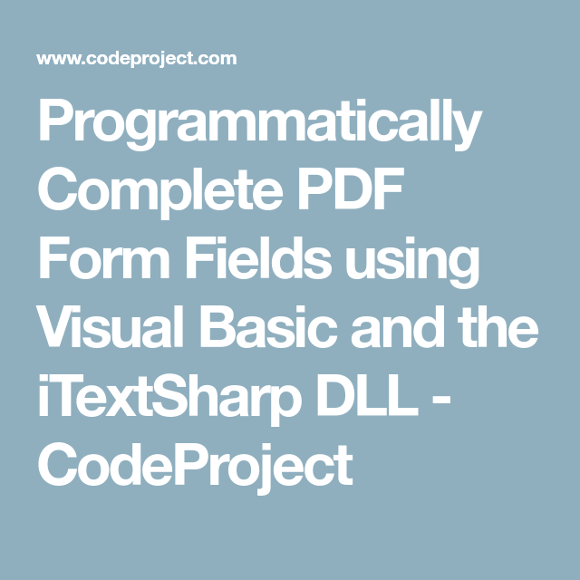 Programmatically Complete PDF Form Fields using Visual Basic and the