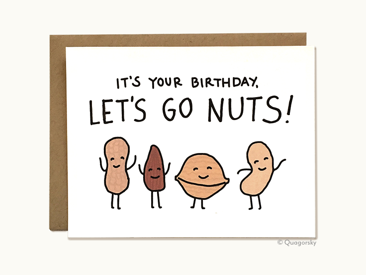 Witty Pun Birthday Card Cute And Funny Card For Friend It S Your Birthday Let S Go Nuts Funny Cards For Friends Birthday Cards For Mom Birthday Card Sayings