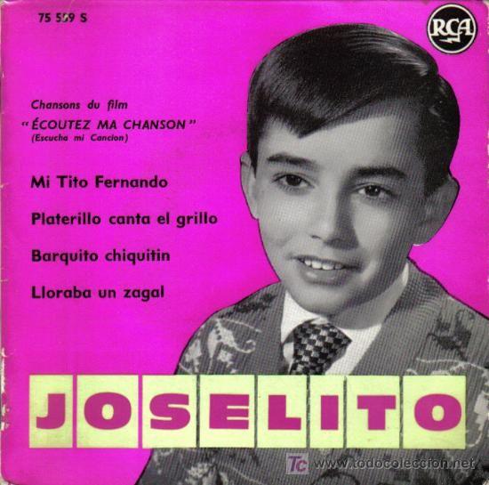 Joselito Ep Single Vinilo 7 Editado En Francia Con 4 Temas De La Película Escucha Mi Canción Canciones Peliculas Musica Romantica En Español