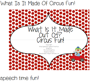 Speech Time Fun: What Is It Made Of Circus Fun! (and giveaway)