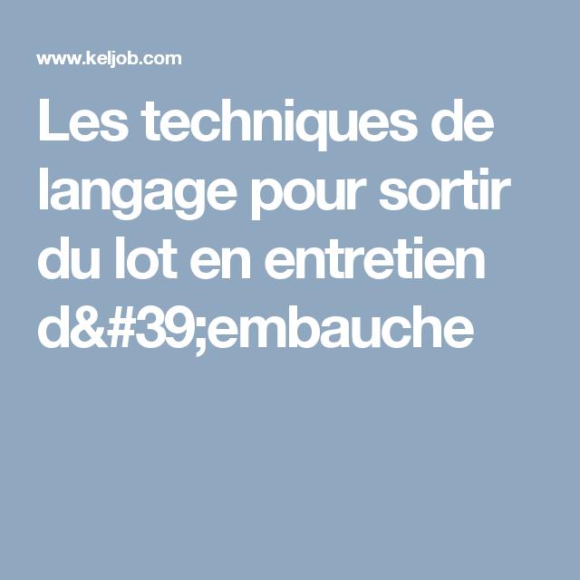 les techniques de langage pour sortir du lot en entretien