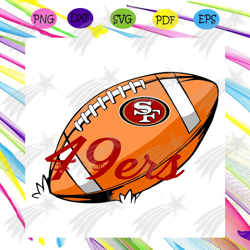 San Francisco 49ers Nfl Ballsvg Sport Svg 49ers Svg Sf 49ers Svg Super Bowl Svg Sf Football Svg 49ers In 2021 Sf Football San Francisco 49ers Nfl 49ers Football