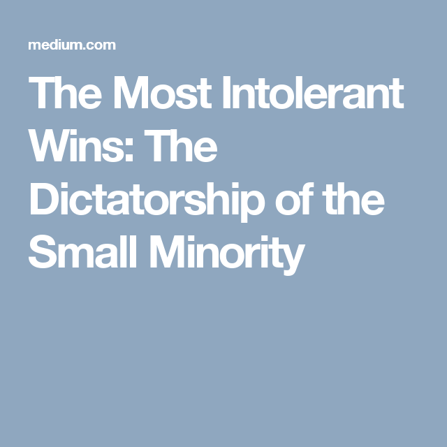Image result for intolerant minority