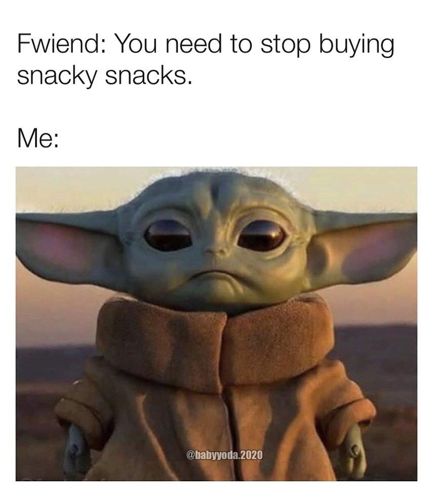 Pin By William Paup On Baby Yoda In 2020 Silly Memes Star Wars Memes Funny Relatable Memes