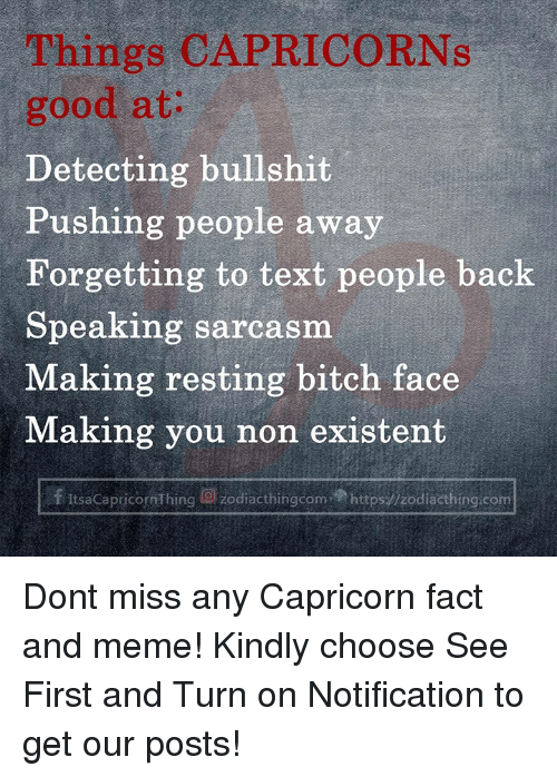 Find The Newest Capricorn Meme The Best Memes From Instagram Facebook Vine And Twitter About Capricorn Capricorn Facts Capricorn Quotes Capricorn Meme