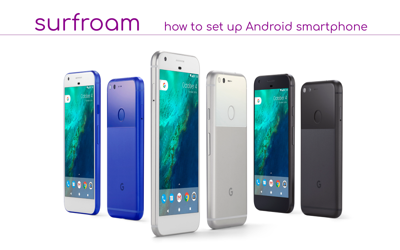 How to set up Surfroam APN for Android smartphone Google