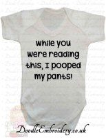 While you were reading this, I pooped my pants!