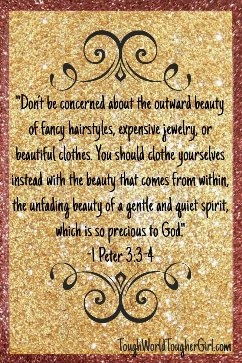 1 peter 3 3 4 to the girl needing self acceptance read why you