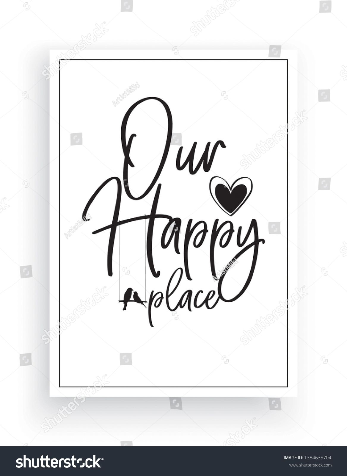 Minimalist Wording Design Our Happy Place Wall Decor Wall Decals Vector Birds Silhouettes On A Swing Wording Design Lettering Design Word Design Lettering