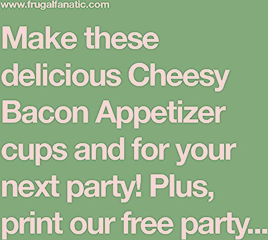 Photo of Cheesy Bacon Appetizer Recipe + FREE Party Planning Checklist Printable — Frugal Fanatic